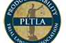 Products Liability - PLTLA - Trial Lawyers Association