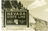 Nevada Welcome Sign Circa 1964.  It's still the same, except for the sales tax.