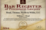 Martindale-Hubbell Bar Register of Preeminent Lawyers, William C. Head, Senior Partner. Georgia DUI Defense Lawyer. Criminal Defense  Attorney. Alcohol and drugs offenses. Serious Personal Injury Attorneys. Atlanta, GA.