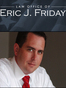 Jacksonville Criminal Defense Attorney Eric J. Friday