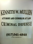 Fort Worth Criminal Defense Lawyer Kenneth W. Mullen