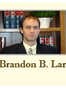West Valley City Personal Injury Lawyer Brandon B. Larsen